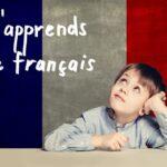 Как помочь детям выучить французский язык